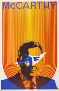 McCarthy, 1968, Sätty (Wilfred Podreich), Poster from the All of Us or None Archive which was collected between 1977 & 2008. Collection of the Oakland Museum of California