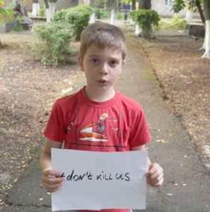 Ukraine boy don't kill us
